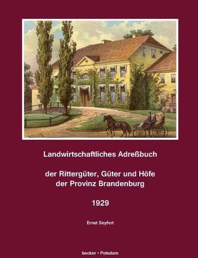 Adressbuch der Rittergüter, Güter und Höfe in Brandenburg 1929