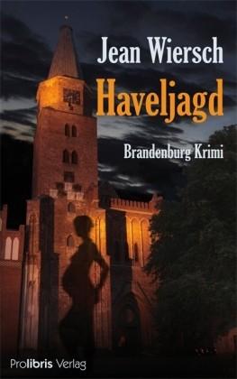 Haveljagd - Brandenburg-Krimi