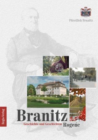 Branitz. Geschichte und Geschichten