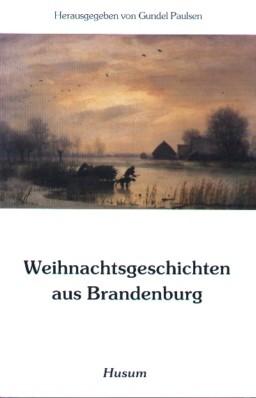 Weihnachtsgeschichten aus Brandenburg