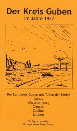Der alte Landkreis Guben 1927