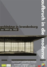 Aufbruch in die Moderne. Architektur in Brandenburg 1919-1933