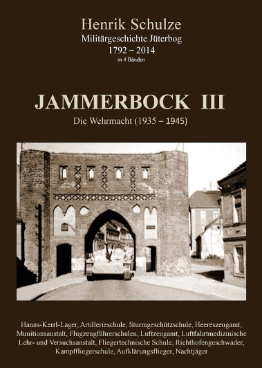 Jammerbock III - Die Wehrmacht (1935-1945)