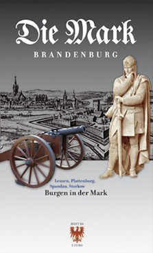 Burgen in der Mark - Die Mark Brandenburg - Heft 84
