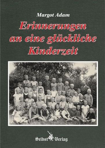 Erinnerungen an eine glückliche Kinderzeit