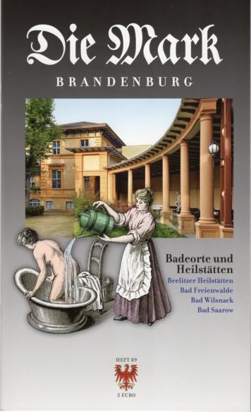 Badeorte und Heilstätten - Die Mark Brandenburg - Heft 89