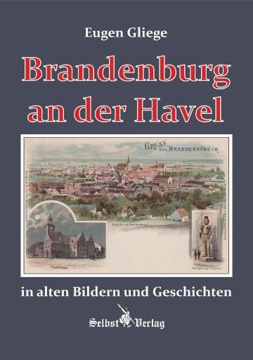 Brandenburg an der Havel in alten Bildern und Geschichten