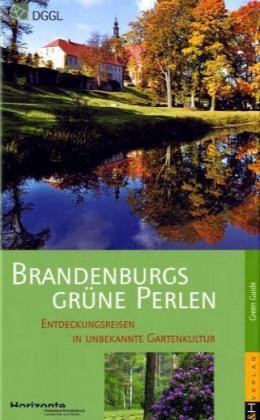 Brandenburgs grüne Perlen