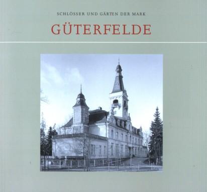 Schloss Gütergotz - Güterfelde