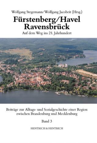 Fürstenberg / Havel - Ravensbrück Band 3