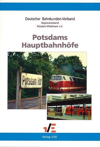 Potsdams Hauptbahnhöfe