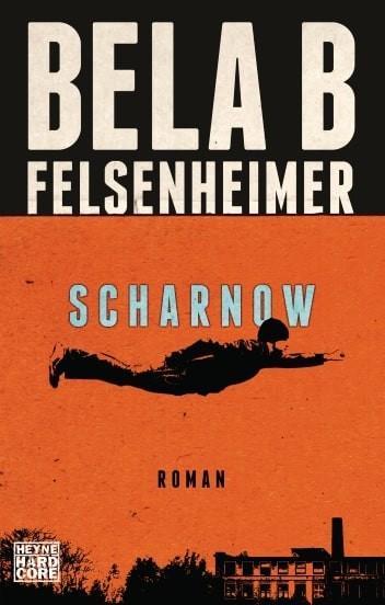 Vorderansicht des Buches Scharnow von Bela B
