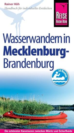 Wasserwandern in Mecklenburg - Brandenburg