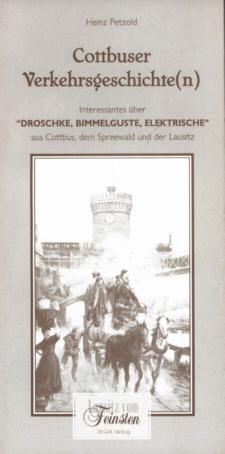 Cottbuser Verkehrsgeschichte(n)