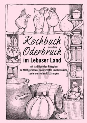 Kochbuch aus dem Oderbruch im Lebuser Land - Band 4