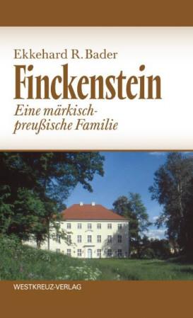 Finckenstein. Eine märkisch-preußische Familie
