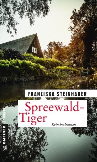 Spreewald-Tiger. Kriminalroman