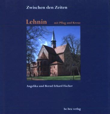 Lehnin - mit Pflug und Kreuz