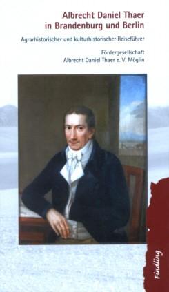 Albrecht Daniel Thaer in Brandenburg und Berlin
